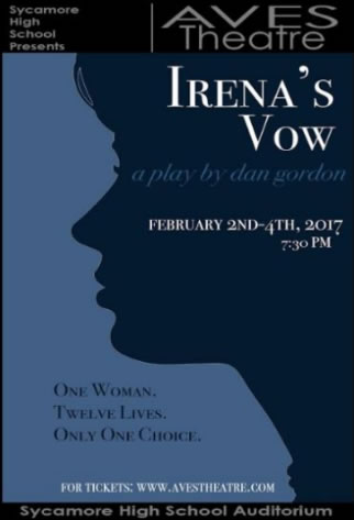 "This is the official poster of the play, ""Irena's Vow."" The show takes place on Feb. 2-4 at 7:30 PM in the Aves Theatre. ""Irena's Vow"" is the spring production of the Aves Theatre that is a true story of a girl who saves the lives of 12 Jews during the Holocaust."