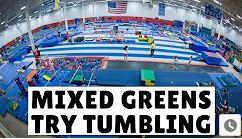 Mixed Greens try tumbling