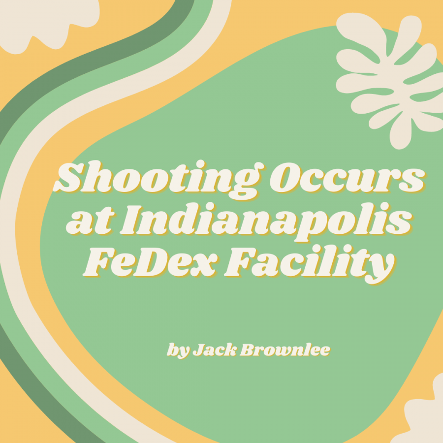 INDIANA FEDX SHOOTING. On Thursday, April 15, just after 11 p.m. an active shooting broke out at a FedEx facility in Indianapolis, Indiana. Unfortunately, the gunman killed eight people and injured more before taking his own life. The police were unable to determine a clear cause for the violence. This is the 28th shooting in the month of April so far, according to the Gun Violence Archive.