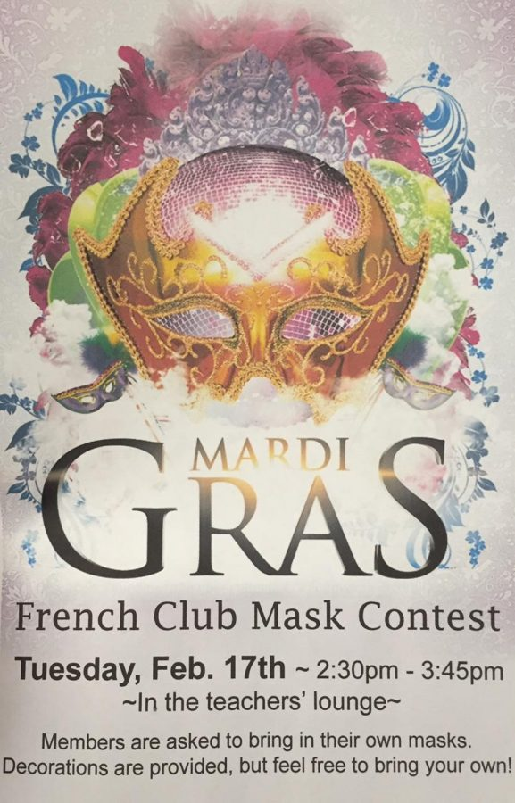 French club will be holding their annual Mardi Gras celebration on Feb. 17. They will be decorating Mardi Gras masks that will be judged at the end of the meeting. Anyone is welcome as long as you bring a mask and 10 dollars.