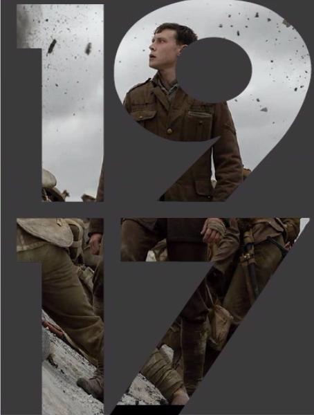 1917. A must watch movie about war.